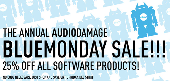 Audio Damage Blue Monday Sale