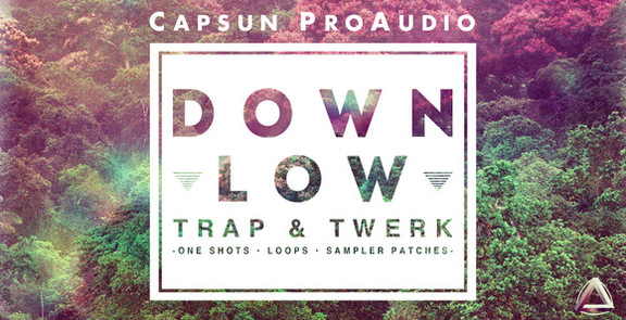 Capsun Down Low Trap & Twerk