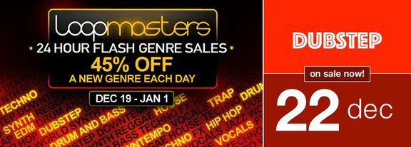 45% off Dubstep packs at Loopmasters