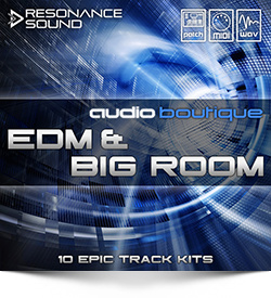 Audio Boutique EDM & Big Room