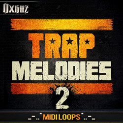 Oxgaz Trap Melodies 2