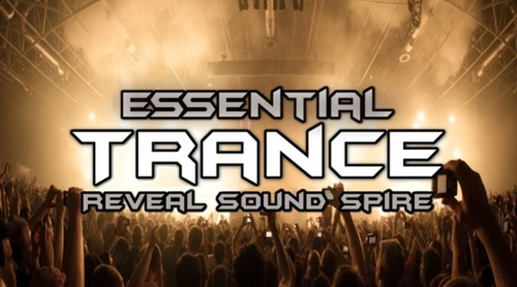 Banger Music Essential Trance for Spire