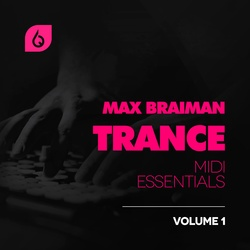 Max Braiman Trance MIDI Essentials