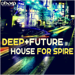 Function Loops Deep & Future House for Spire