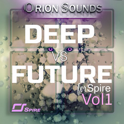 Orion Sounds Deep vs Future Vol. 1