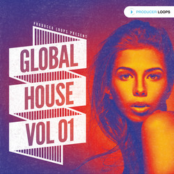 Producer Loops Global House Vol 1