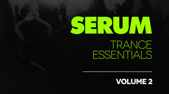 Serum Trance Essentials Volume 2