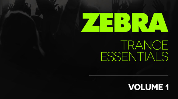 Zebra Trance Essentials Volume 1