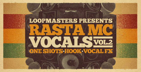 Loopmasters Rasta MC Vocals Vol 2