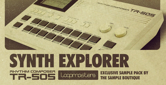 Loopmasters Synth Explorer - TR-505