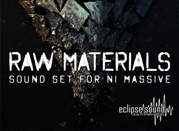 Eclipse Sound Raw Materials