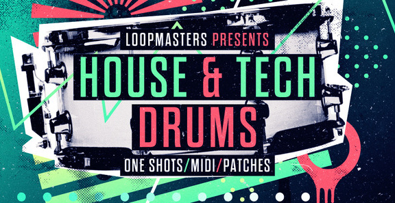 Loopmasters House & Tech Drums