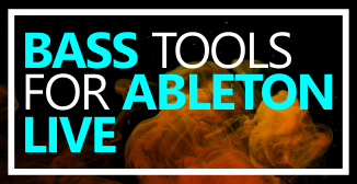 Bass Tools for Ableton Live