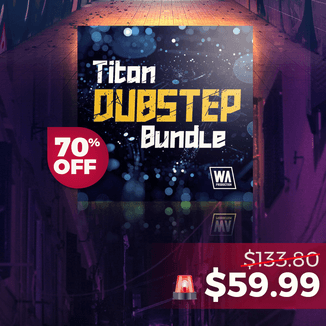 Titan Dubstep Bundle