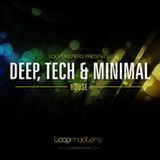 Loopmasters Deep, Tech and Minimal House