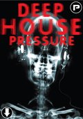 Producer Pack Deep House Pressure