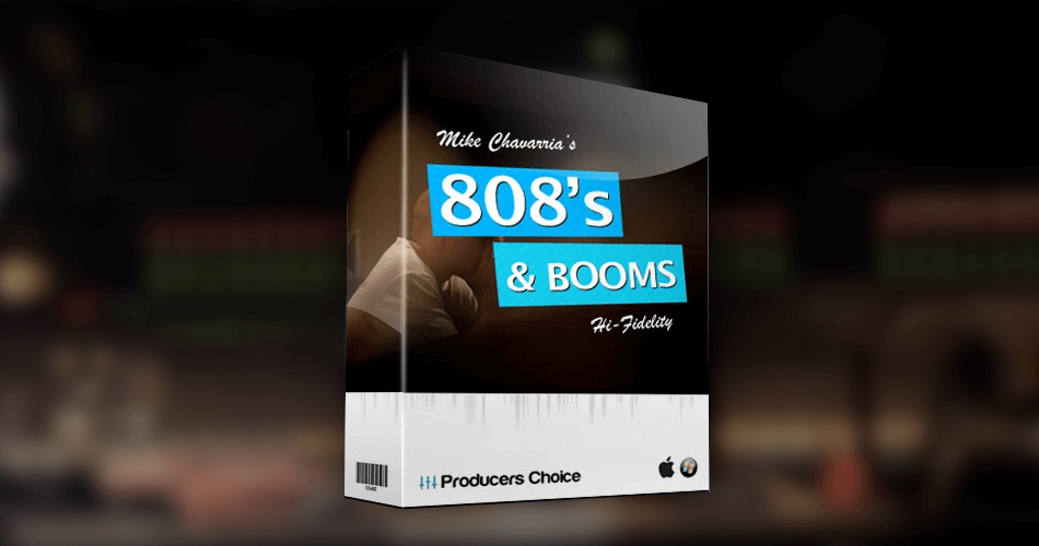 Producers Choice Mike Chavarias 808s and Booms