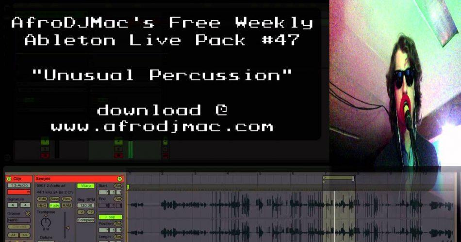AfroDJMac Unusual Percussion