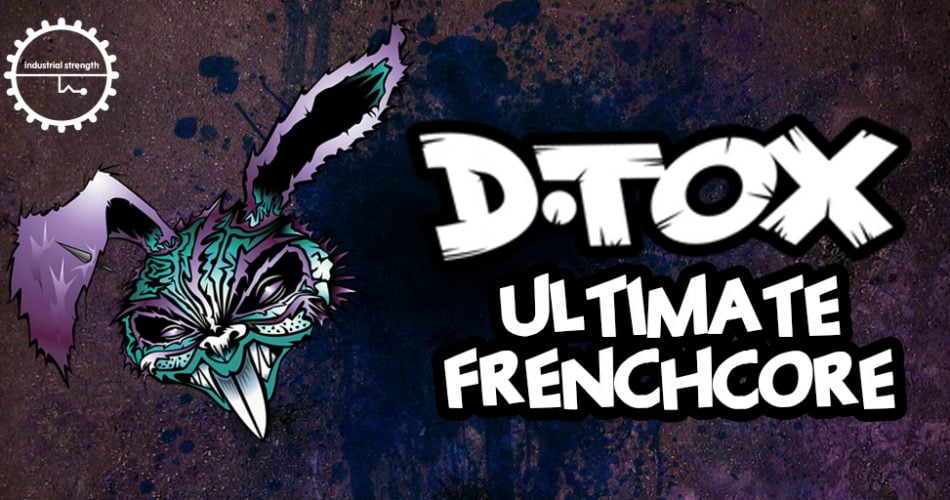 IS DTOX Frenchcore