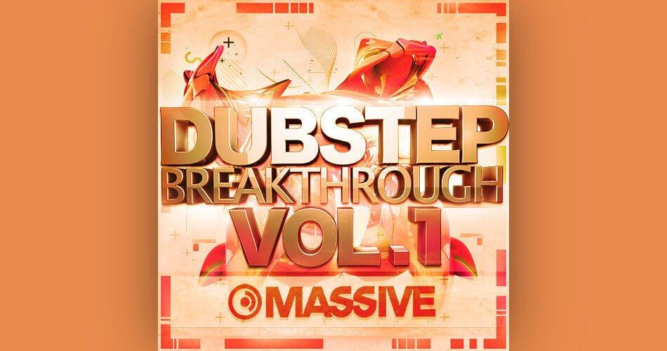 Dubstep Breakthrough Massive