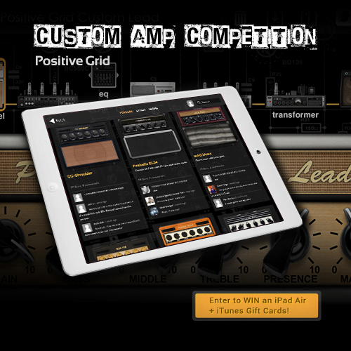 positivegrid Custom Amp Competition
