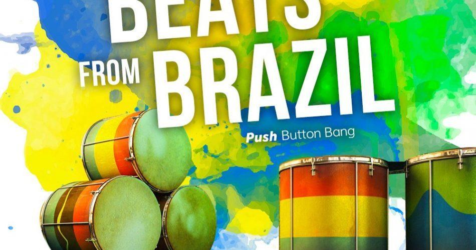 Push Button Bang A Thousand Beats from Brazil