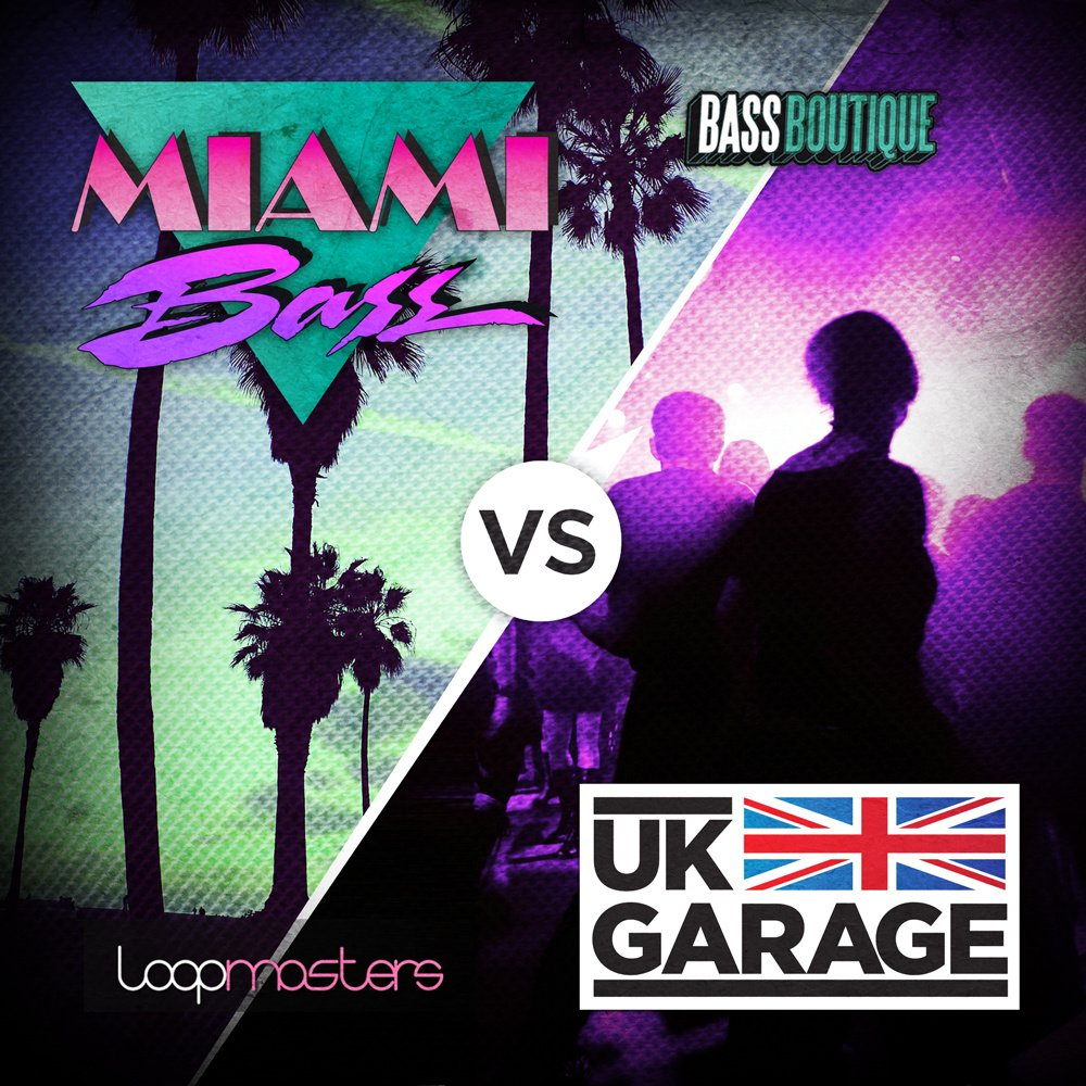 Bass Boutique Miami Bass VS UK Garage