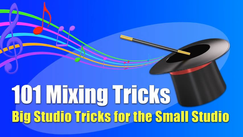 101 Mixing Tricks
