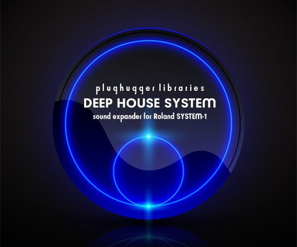 Plughugger Deep House System