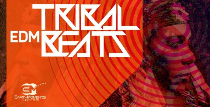 EarthMoments Tribal EDM Beats