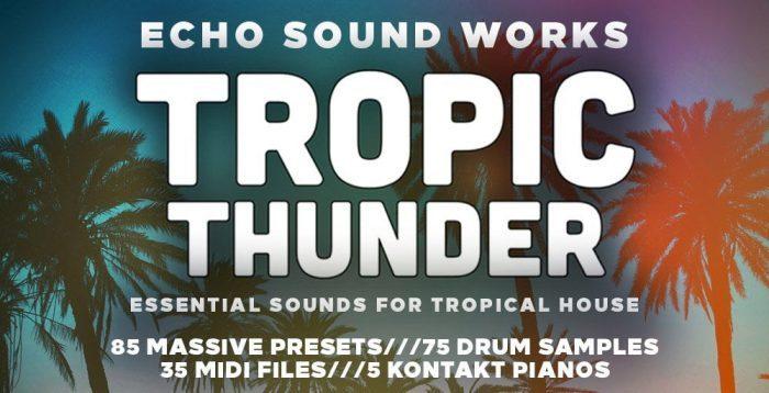 Echo Sound Works Tropic Thunder