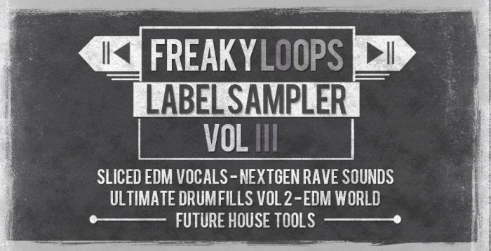 Freaky Loops Label Sampler Vol 3