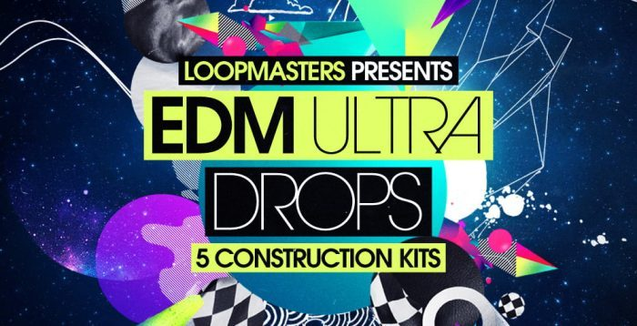 Loopmasters EDM Ultra Drops