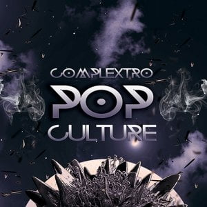 Pulsed Records Complextro Pop Culture