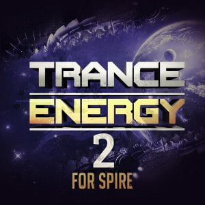 Trance Euphoria Trance Energy 2 for Spire