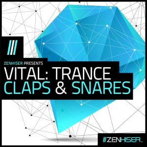Zenhiser Vital Trance Claps and Snares