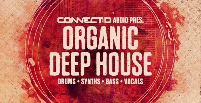 CONNECTD Audio Organic Deep House