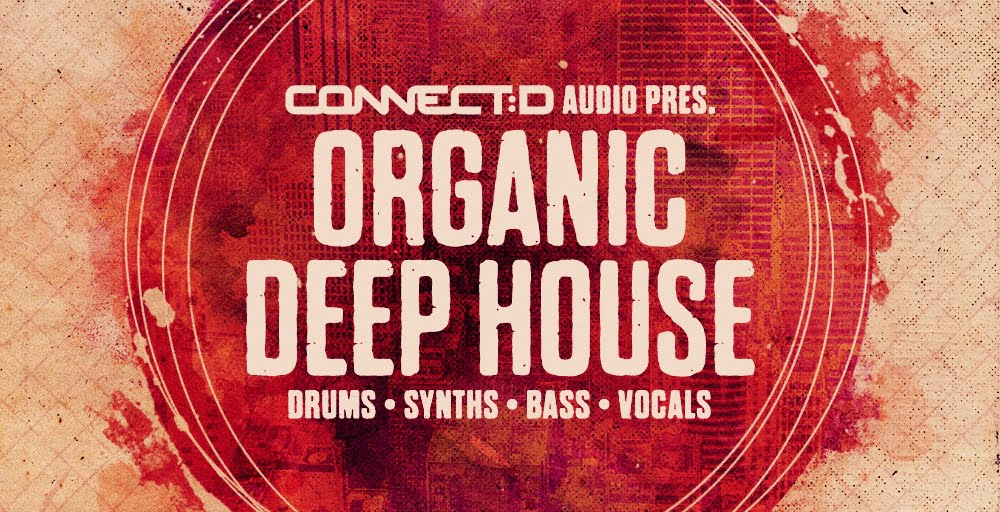 Connect d organic deep house released for Latest deep house music 2015