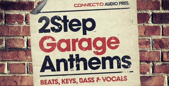 Connectd Audio 2Step Garage Anthems