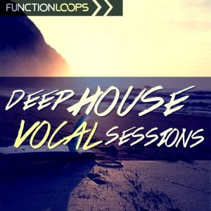 Function Loops Deep House Vocal Sessions