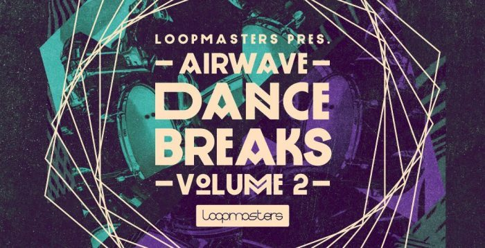 Loopmasters Airware Dance Breaks 2