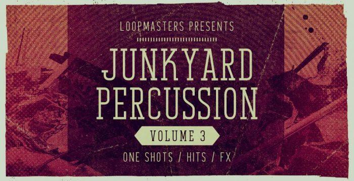 Loopmasters Junkyard Percussion Vol 3