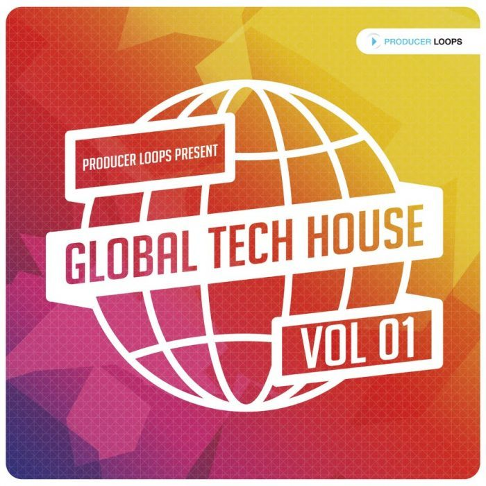Producer Loops Global Tech House Vol 1