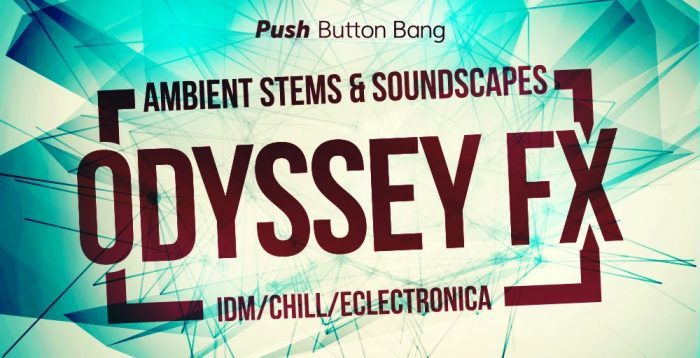 Push Button Bang Odyssey FX