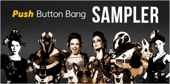Push Button Bang Sampler