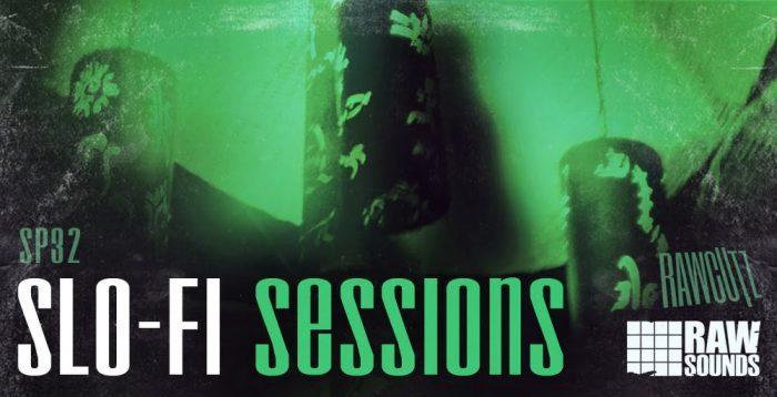 Raw Cutz Slo-Fi Sessions