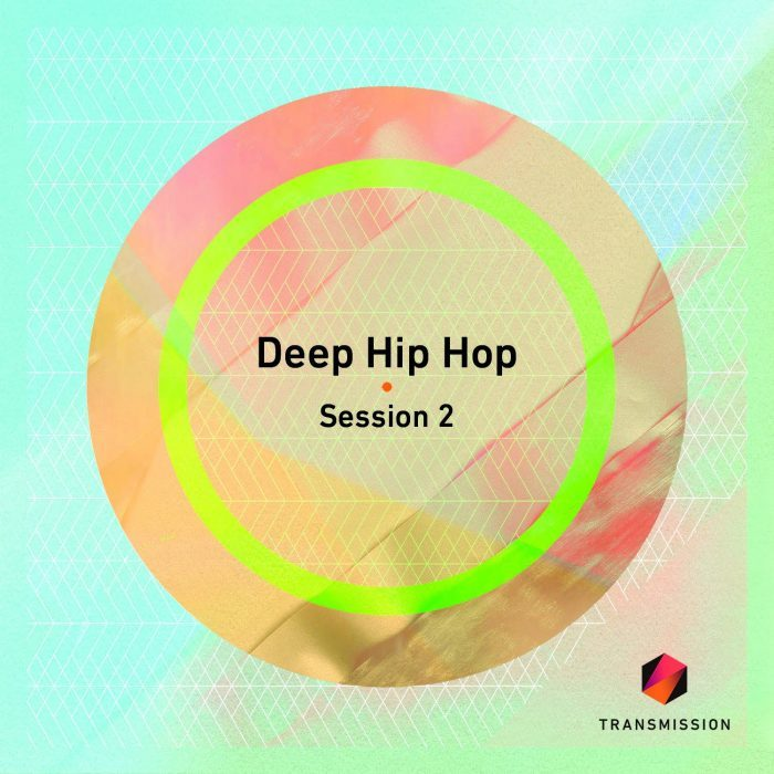 Transmission Deep Hip Hop Session 2