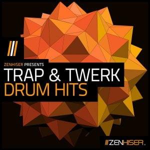 Zenhiser Trap & Twerk Drum Hits