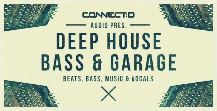 CONNECTD Audio Deep House Bass & Garage
