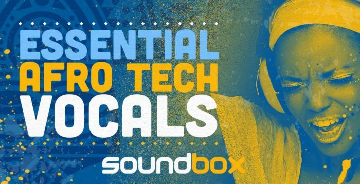 Essential Soundbox Afro Tech Vocals